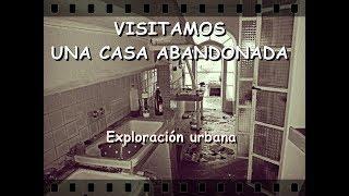 VISITAMOS UNA CASA ABANDONADA | Exploración urbana | pre-investigación