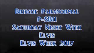 P-SB 11 Elvis Week 2017 Session