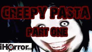 Top 3 Creepy Pasta Stories Part 1