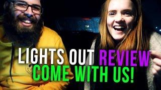 COME WITH US: Lights Out (2016) Horror Review