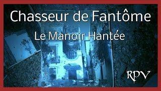 Recherche Phénomène Paranormal Dans Un Manoir - HD