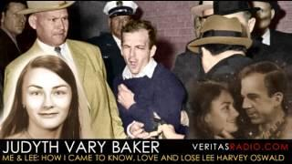 Veritas Radio -  Judyth Vary Baker  Me & Lee: How I Came to Know, Love and Lose Lee Harvey Oswald