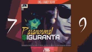 "Paranormal - Pe bune (""$iguranta"" mixtape 2016)"