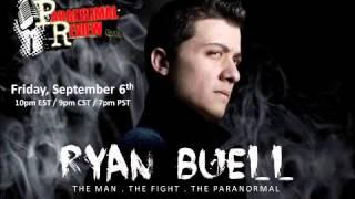 Paranormal Review Radio - Ryan Buell: The Man, The Fight, & The Paranormal