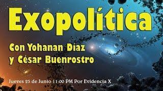 Exopolitica, Diplomáticos de la Tierra con Yohanan Diaz