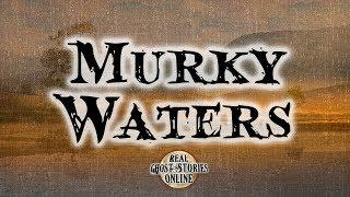 Murky Waters   Ghost Stories, Paranormal, Supernatural, Hauntings, Horror