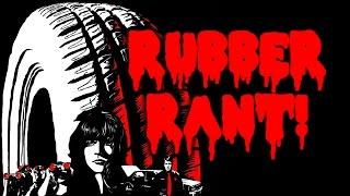 Rubber (2010) RANT / REVIEW