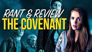 The Covenant Review and Rant