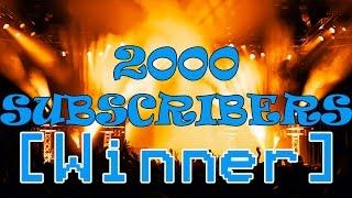 2000 Subscribers Contest Drawing!
