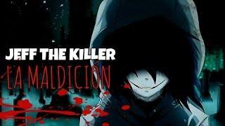 Jeff the Killer, La maldición (Parte 1) - Los mejores Creepypastas