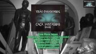 Orbe e Voz do Fantasma dizendo MAMÃE  Caça Fantasmas Brasil