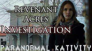 Revenant Acres Investigation