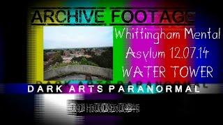 Whittingham Mental Asylum Water Tower (ARCHIVE FOOTAGE)