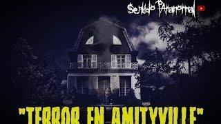 TERROR EN AMITYVILLE [Sentido Paranormal]