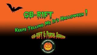 GB-RIFT & Portal Session 7-7-15