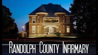 Randolph County Infirmary Ghost Hunt