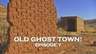 Arizona Ghost Towns: Abandoned Old West #1! (DE Ep. 7)