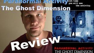 Week #19 Paranormal Activity The Ghost Dimension Review!