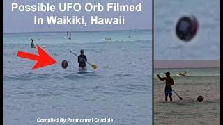 Possible UFO Orb Filmed   In Waikiki, Hawaii