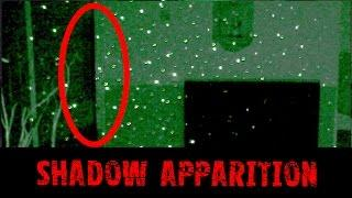 Shadow Apparition Caught on Video - Real Paranormal Activity