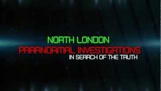 North London Paranormal Investigations TEAM OPENING V2