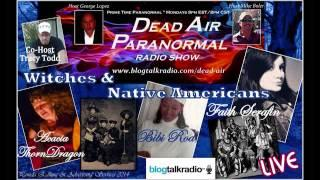 Are Witches Real & Native American Spirit Research on Dead Air