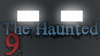 "THE HAUNTED: Episode 9 - ""The Hunt"""