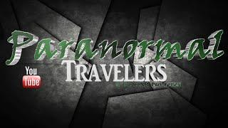 Paranormal Travelers Live Stream
