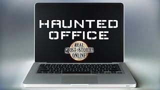Haunted Office Paranormal, Ghosts, Supernatural, Hauntings