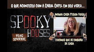 """Análise Espiritual - Carol Capel em """"Minha casa pegou fogo"""""""