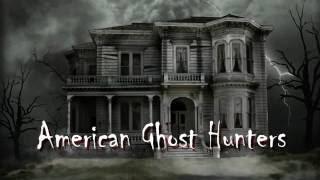 American Ghost Hunters