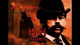 An American Ripper | H.H. Holmes | America's First Serial Killer