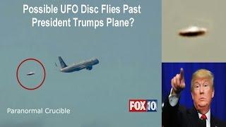 UFO Disc Flies Past  President Trumps Plane?