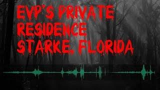 Creepy Scary EVPs | Must See to Believe | Private Home Florida