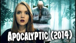 Horror Review : Apocalyptic (2014)