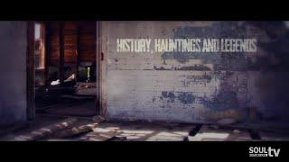 History, Hauntings and Legends - Intro