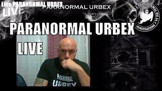 LIVE PARANORMAL URBEX
