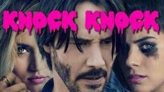 Review:  Knock Knock (2015)