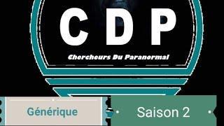 Générique provisoire  CDP  saison 2