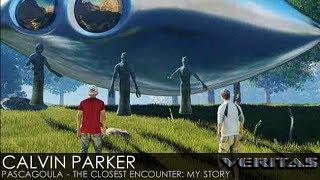 Calvin Parker - Pascagoula - The Closest Encounter: My Story