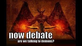 NOW DEBATE - Are we communicating with Demons Live Spirit communication session using SCD2