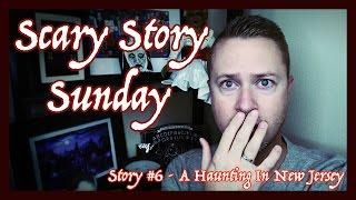 A Haunting in New Jersey | Scary Story Sunday | MichaelScot