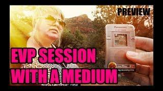 PREVIEW: EVP SESSION WITH A MEDIUM in Sedona. Panasonic DR-60