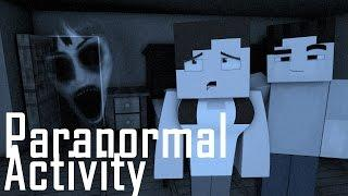 Minecraft Parody - PARANORMAL ACTIVITY! - (Minecraft Animation)