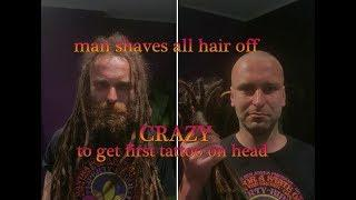 INSANE TATTOO TRANSFORMATION.  guy gets hair shaved off for first tattoo ever...(