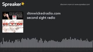 second sight radio (part 2 of 8)