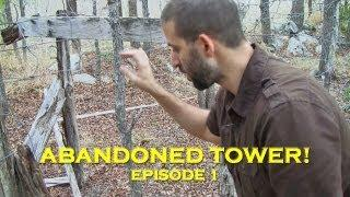 Urban Exploration: Abandoned Lookout Tower! (DE Ep. 1)