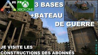 ARK Xbox One [FR] 3 bases + Bateau de guerre (#6 Je visite les constructions des Abonnés)