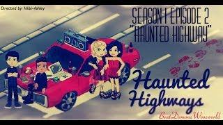 Haunted Highways Season 1 Episode 2 ''Haunted Highway''