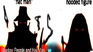 Shadow People, The Hat Man | Who Are they?